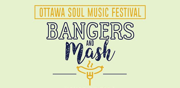 Ottawa's Soul Festival: Bangers & Mash Fest