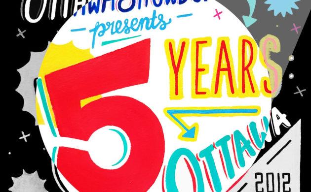 Five Years – Ottawa 2012-2017 Compilation