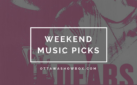 Weekend Music Picks: February 23-25