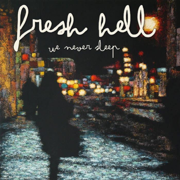 freshhell-neversleep