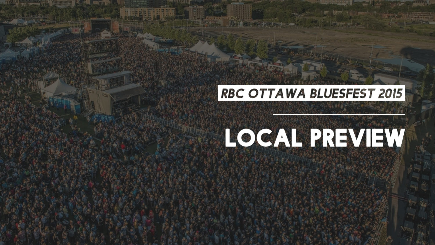 bluesfest, 2015, local preview