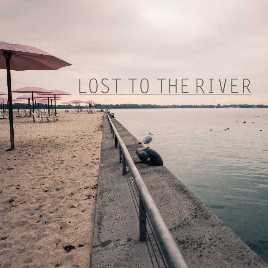 lost to the river, ottawa, indie, music