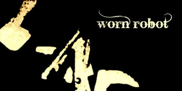 New Music: Worn Robot 3 by Worn Robot