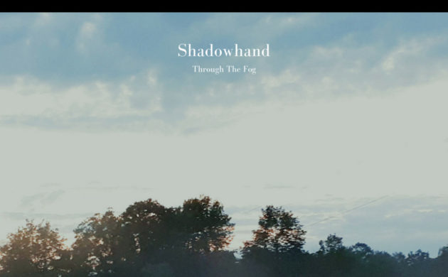 Album Premiere: Shadowhand – Through the Fog