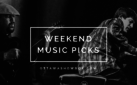 Weekend Music Picks: June 8-10