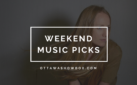 Weekend Music Picks: Sept 28-30